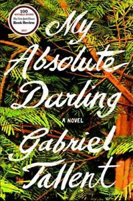 My Absolute Darling By Gabriel Tallent  New