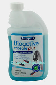 INTERPET BIOACTIVE TAP SAFE 500ML WATER FOR ALL FISH TANK AQUARIUM