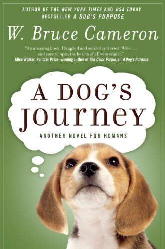 A Dogs Journey: A Novel (a Dogs Purpose)