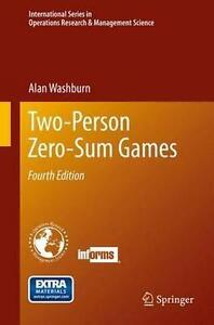 Two-Person Zero-Sum Games (International Series in Operations Research & Managem
