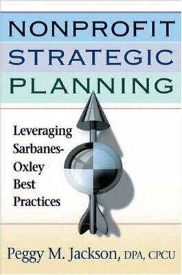 Nonprofit Strategic Planning  Leveraging Sarbanes-Oxley Best