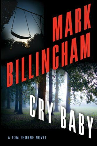 Cry Baby: A Tom Thorne Novel By Mark Billingham: New