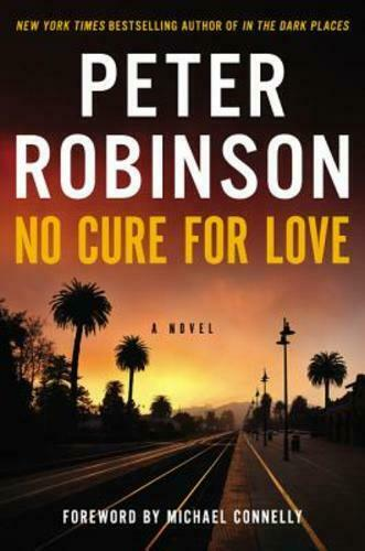 No Cure For Love By Peter Robinson: Used