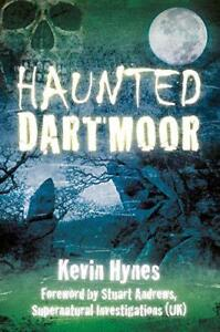 Haunted Dartmoor by Kevin Hynes | Paperback Book | 9780752463384 | NEW