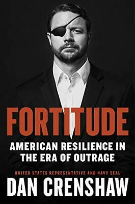 Fortitude: American Resilience in the Era of Outrage HARDCOVER – 2020 by Dan ...