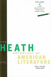 The Heath Anthology of American Literature: Late Nineteenth Century...