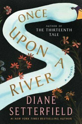 Once Upon A River By Diane Setterfield: Used