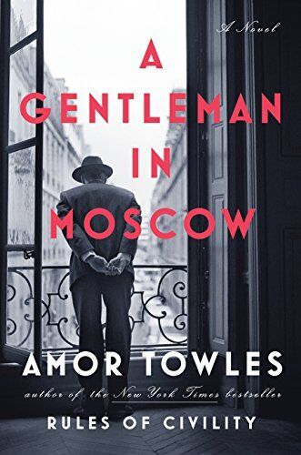 A Gentleman in Moscow-Amor Towles