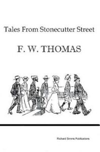 Tales from Stonecutter Street by Thomas, F. W.
