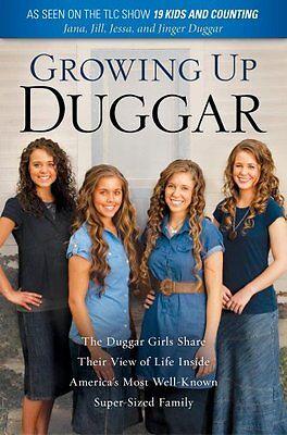 Growing Up Duggar By Jill Duggar  Jinger Duggar  Jessa Duggar  Jana Duggar