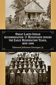 GREAT LAKES INDIAN ACCOMMODATION AND RESISTANCE DURING THE EARLY
