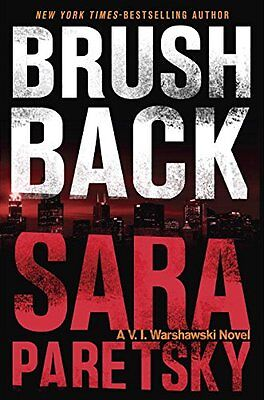 Brush Back (A V.I. Warshawski Novel) by Sara Paretsky