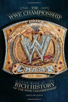 The WWE Championship  A Look Back at the Rich History of the WWE Cham for sale  Shipping to India