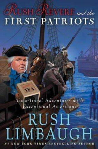 Rush Revere and the First Patriots: Time-Travel Adventures with Exceptional: New