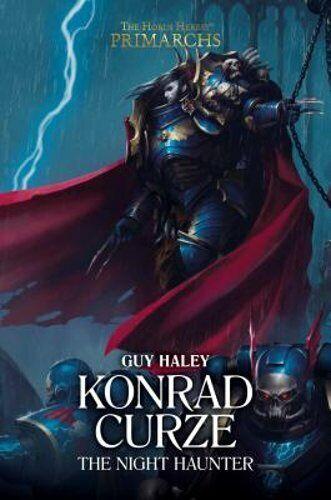 Konrad Curze: The Night Haunter, Volume 12 By Guy Haley: New