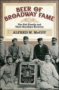 Beer Broadway Fame Piel Family Their Brooklyn Brewery by McCoy Alfred W