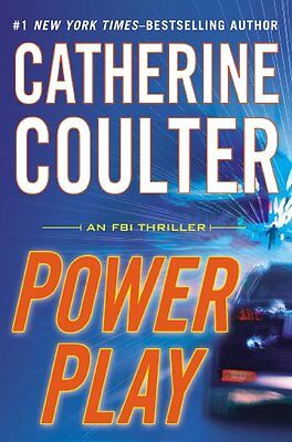 Power Play (An FBI Thriller) by Catherine Coulter