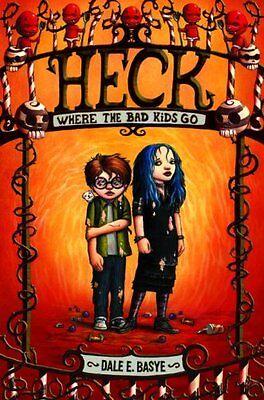 Heck  Where The Bad Kids Go