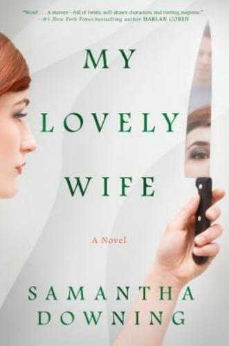 My Lovely Wife By Samantha Downing: Used