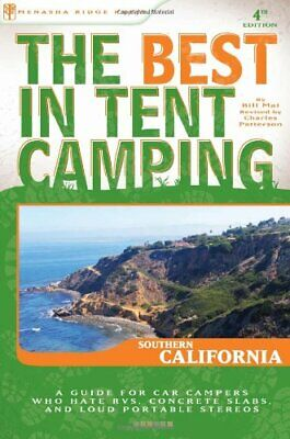 The Best in Tent Camping  Southern California  A Guide for Car (The Best Camping In California)