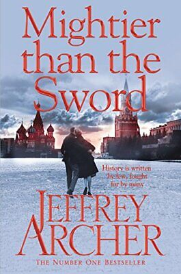 Mightier than the Sword (The Clifton Chronicles), Archer, Jeffrey, (Jeffrey Archer Clifton Chronicles Mightier Than The Sword)