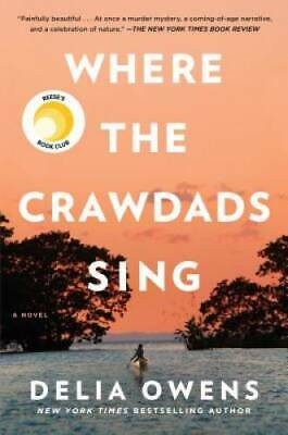 Where the Crawdads Sing - Hardcover By Owens, Delia - VERY GOOD