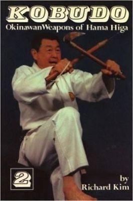 Kobudo #2 Okinawa Weapons Hama Higa Kama Sai Tonfa Paperback Book Richard Kim