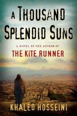 A Thousand Splendid Suns - Hardcover By Khaled Hosseini - GOOD