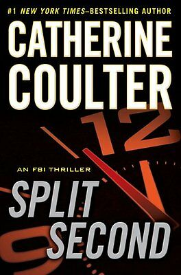 Split Second (An FBI Thriller) by Catherine Coulter
