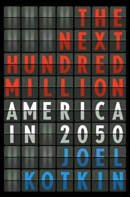 B0040RMEHG The Next Hundred Million: America in
