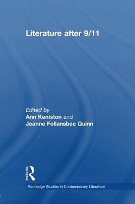 Literature After 9/11 by Keniston, Ann  New 9780415883986 Fast Free Shipping,,