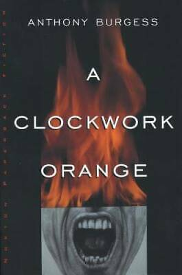 A Clockwork Orange - Paperback By Burgess, Anthony - GOOD