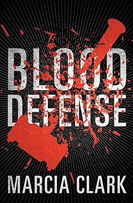 Blood Defense  Samantha Brinkman  By Marcia Clark