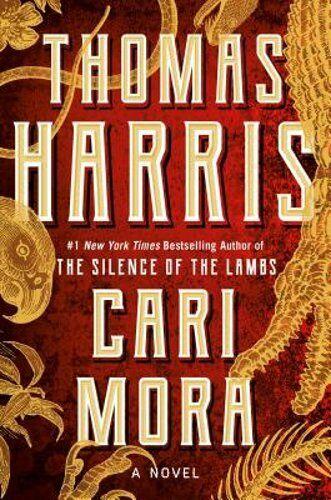 Cari Mora By Thomas Harris: New