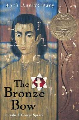 The Bronze Bow - Paperback By Speare, Elizabeth George - GOOD