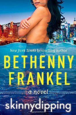 Skinnydipping  A Novel By Bethenny Frankel