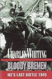 WW2 BOOK – BLOODY BREMEN