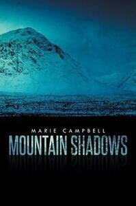 USED (LN) Mountain Shadows by Marie Campbell