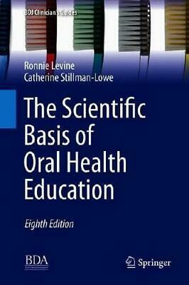 The Scientific Basis of Oral Health Education by Ronnie Levine (author),