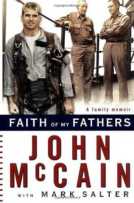 Faith Of My Fathers By John Mccain  Mark Salter