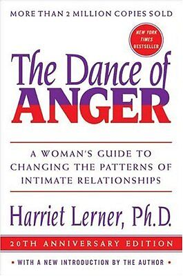 The Dance Of Anger  A Womans Guide To Changing The Patterns Of Intimate Relatio