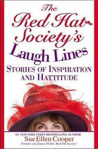 The Red Hat Society's Laugh Lines by Sue Ellen Cooper