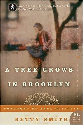 A Tree Grows in Brooklyn (Perennial Classics) by Betty Smith