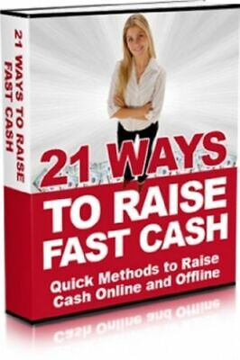 21 Ways To Raise Fast Cash PDF eBook Free Shipping + Bonus eBooks