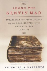 Among the Gently Mad - First Edition