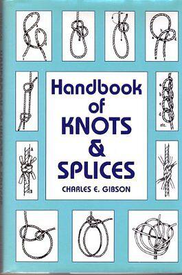 Handbook of Knots and Splices (Handbook Of Knots)