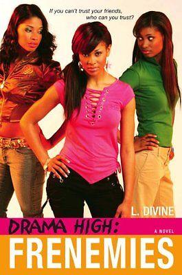 Drama High: Frenemies by L. Divine
