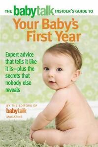 The Babytalk Insider s Guide To Your Baby s First Year - $3.48