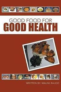 Good Food for Good Health *New*