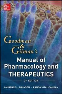 Goodman and Gilman Manual of Pharmacology and Therapeutics,